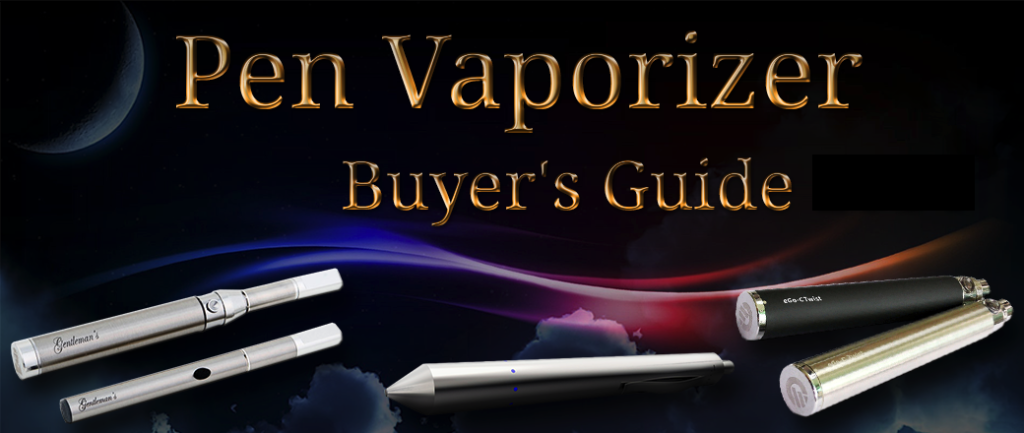Best Vape Pens For 2017 Which Vaporizer Pen Should You Buy